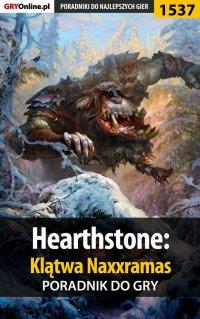 Hearthstone: Klątwa Naxxramas - poradnik do gry - Patryk