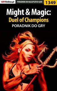Might  Magic: Duel of Champions - poradnik do gry - Maciej