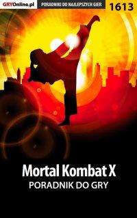 Mortal Kombat X - poradnik do gry - Łukasz