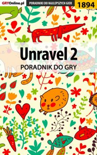 Unravel 2 - poradnik do gry - Natalia