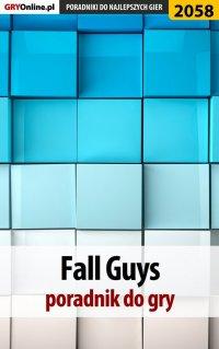 Fall Guys - poradnik do gry - Jacek