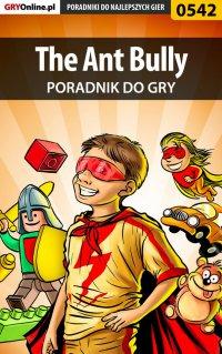 The Ant Bully - poradnik do gry - Marcin