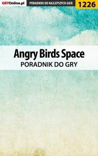 Angry Birds Space - poradnik do gry - Artur