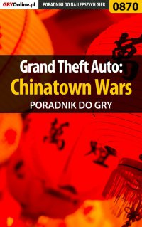 Grand Theft Auto: Chinatown Wars - poradnik do gry - Terrag