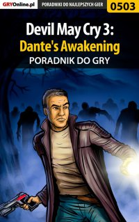 Devil May Cry 3: Dante's Awakening - poradnik do gry - Rafał