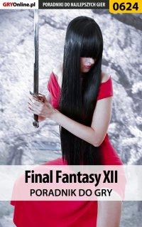 Final Fantasy XII - poradnik do gry - Bartosz