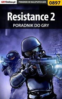 Resistance 2 - poradnik do gry - Marcin