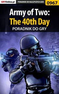 Army of Two: The 40th Day - poradnik do gry - Łukasz