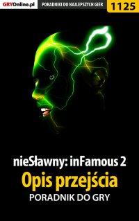 nieSławny: inFamous 2 - opis przejścia - poradnik do gry - Michał