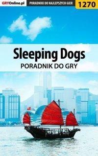 Sleeping Dogs - poradnik do gry - Michał