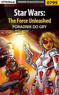 Star Wars: The Force Unleashed - poradnik do gry - Zamęcki