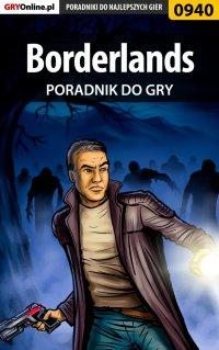 Borderlands - poradnik do gry - Michał