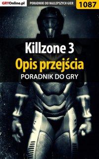 Killzone 3 - opis przejścia - poradnik do gry -