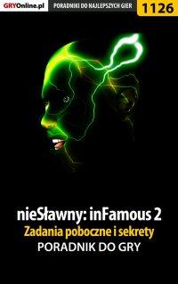 nieSławny: inFamous 2 - zadania poboczne i sekrety - poradnik do gry - Michał