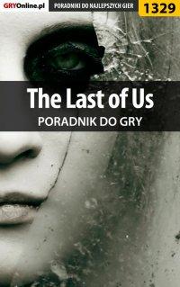 The Last of Us - poradnik do gry - Michał