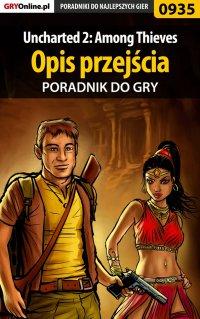 Uncharted 2: Among Thieves - opis przejścia - poradnik do gry - Łukasz