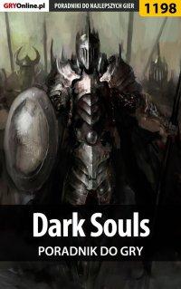 Dark Souls - poradnik do gry -