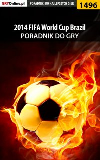 2014 FIFA World Cup Brazil - poradnik do gry - Amadeusz