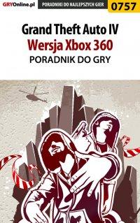 Grand Theft Auto IV - Xbox 360 - poradnik do gry - Maciej