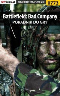 Battlefield: Bad Company - poradnik do gry - Maciej Jałowiec