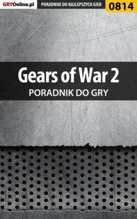 Gears of War 2 - poradnik do gry - Zamęcki