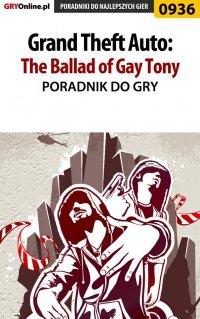 Grand Theft Auto: The Ballad of Gay Tony - poradnik do gry - Artur