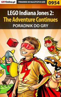 LEGO Indiana Jones 2: The Adventure Continues - poradnik do gry - Michał