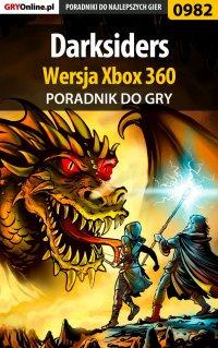 Darksiders - Xbox 360 - poradnik do gry - Michał