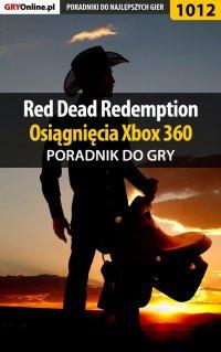 Red Dead Redemption - osiągnięcia - poradnik do gry - Artur