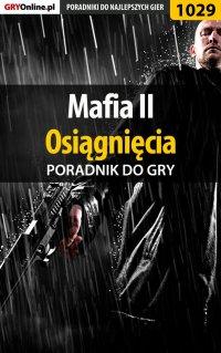 Mafia II - osiągnięcia - poradnik do gry - Jacek