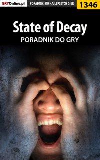 State of Decay - poradnik do gry - Bartosz