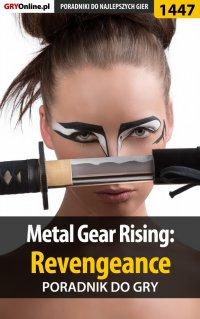 Metal Gear Rising: Revengeance - poradnik do gry -