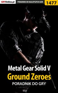 Metal Gear Solid V: Ground Zeroes - poradnik do gry - Patrick