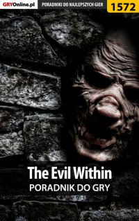 The Evil Within - poradnik do gry -