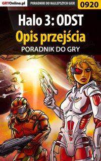 Halo 3: ODST - opis przejścia - poradnik do gry - Maciej Jałowiec