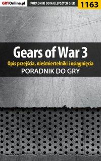 Gears of War 3 - poradnik do gry (opis przejścia, nieśmiertelniki, osiągnięcia) - Michał