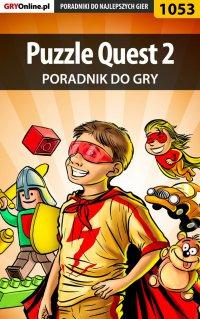 Puzzle Quest 2 - poradnik do gry - Maciej