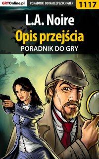 L.A. Noire - opis przejścia - poradnik do gry - Jacek
