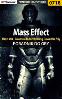 Mass Effect - Xbox 360 - Zawiera dodatek Bring Down the Sky - poradnik do gry - Artur