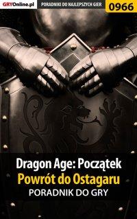 Dragon Age: Początek - Powrót do Ostagaru - poradnik do gry - Jacek