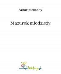 Mazurek młodzieży - Nieznany