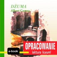 Dżuma (Albert Camus) - opracowanie - Andrzej I. Kordela