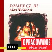 Dziady cz. III (Adam Mickiewicz) - opracowanie - Andrzej I. Kordela