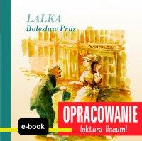 Lalka (Bolesław Prus) - opracowanie - Andrzej I. Kordela