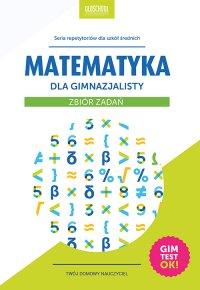 Matematyka dla gimnazjalisty. Zbiór zadań - Adam Konstantynowicz