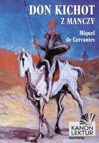 Don Kichot z Manczy - Miguel De Cervantes