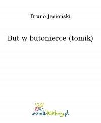 But w butonierce (tomik) - Bruno Jasieński