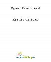 Krzyż i dziecko - Cyprian Kamil Norwid