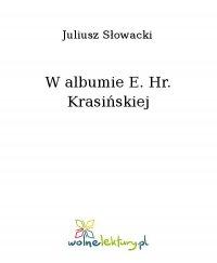 W albumie E. Hr. Krasińskiej - Juliusz Słowacki, Juliusz Słowacki
