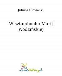 W sztambuchu Marii Wodzińskiej - Juliusz Słowacki